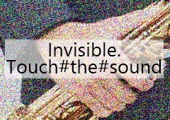 invisible-touch-the-sound